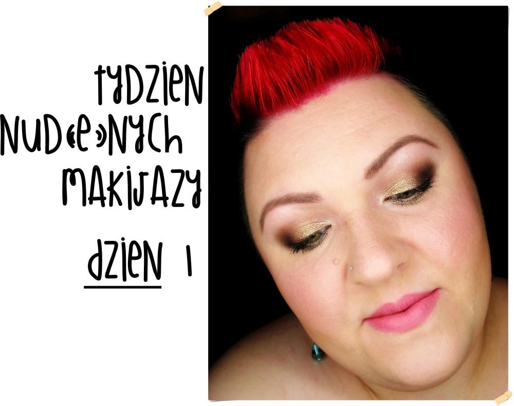 makijaż makeup makeupblogger blog makijaż nude makijaż dzienny ciekawe paletki do dziennego makijażu tydzień nudenych makijaży blogowe wyzwanie
