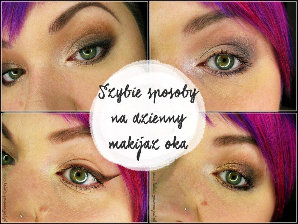 szybkie sposoby na dzienny makijaż oka